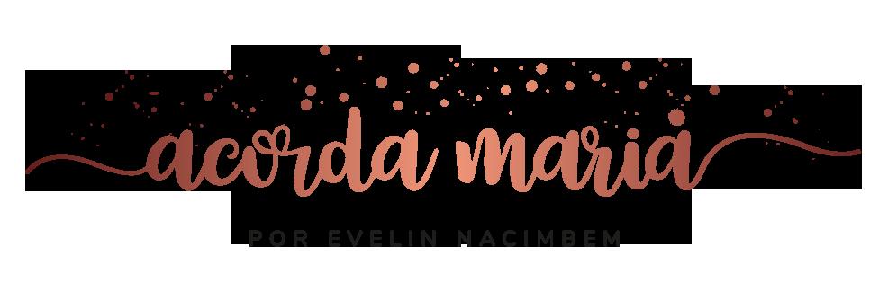 Blog - Acorda Maria